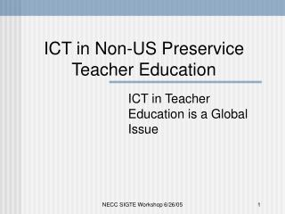 ICT in Non-US Preservice Teacher Education