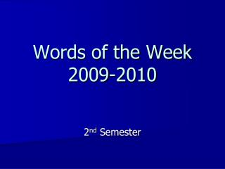 Words of the Week 2009-2010