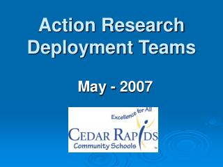Action Research Deployment Teams