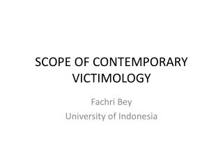 SCOPE OF CONTEMPORARY VICTIMOLOGY