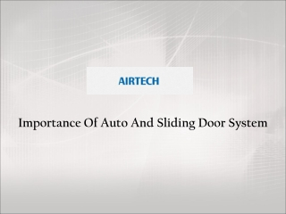 Auto And Sliding Door System