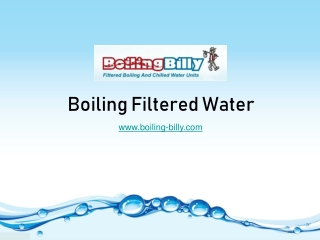 Boiling Filtered Water - www.boiling-billy.com