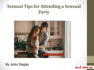 Sensual Tips for Attending a Sensual Party