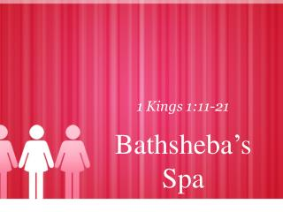 Bathsheba's Spa