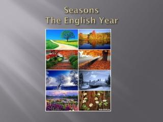 Seasons The English Year