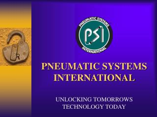 PNEUMATIC SYSTEMS INTERNATIONAL