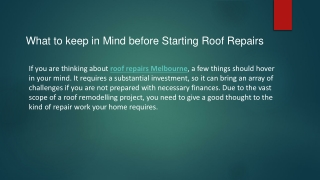 What to keep in Mind before Starting Roof Repairs