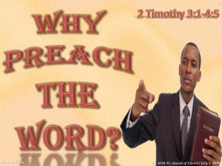 Why Preach The Word?
