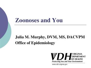 Zoonoses and You