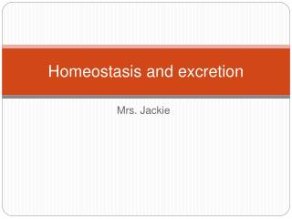 Homeostasis and excretion