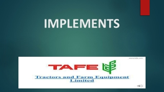 Tafe implements