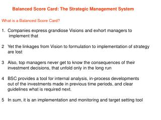 Balanced Score Card: The Strategic Management System