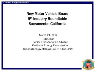 New Motor Vehicle Board 9 th  Industry Roundtable Sacramento, California