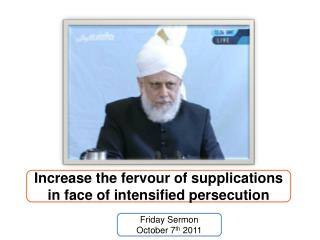Friday Sermon October 7 th  2011
