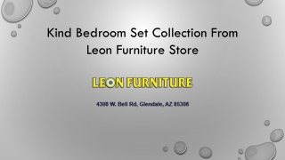 King Bedroom Furniture Sets From Leon Furniture Store