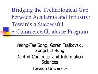 Bridging the Technological Gap between Academia and Industry: Towards a Successful  e-Commerce Graduate Program
