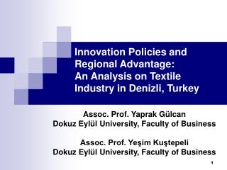 Innovation Policies and Regional Advantage:  An Analysis on Textile Industry in Denizli, Turkey