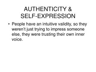 AUTHENTICITY   SELF-EXPRESSION