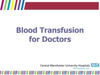 Blood Transfusion for Doctors