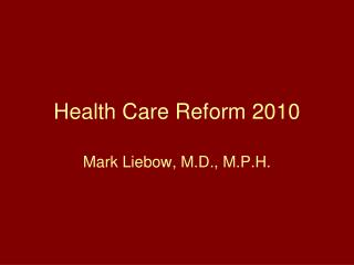 Health Care Reform 2010