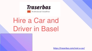 Hire a Car and Driver in Basel, Zurich, Lucerne - Traserbas.com