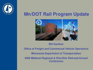 Mn/DOT Rail Program Update