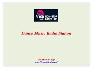 Dance Music Radio Station