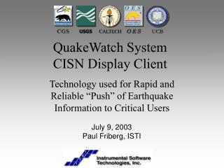 QuakeWatch System CISN Display Client