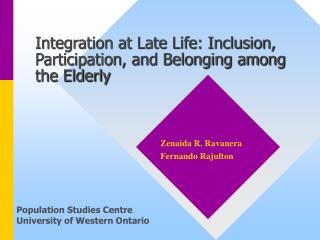 Integration at Late Life: Inclusion, Participation, and Belonging among the Elderly