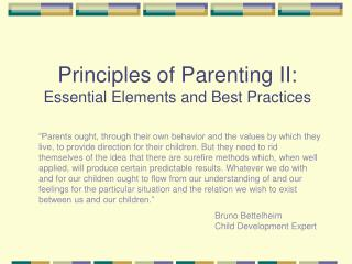 Principles of Parenting II: Essential Elements and Best Practices