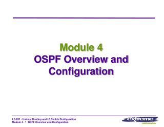 Module 4 OSPF Overview and Configuration
