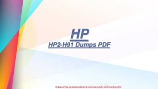 HP HP2-H91  Dumps PDF  - 100% Passing Assurance| Dumpspass4sure.com