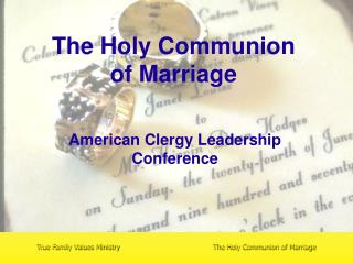 The Holy Communion  of Marriage