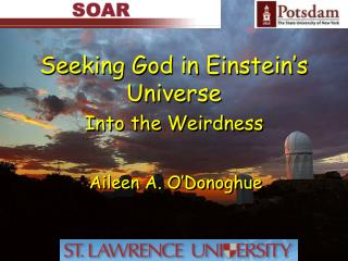 Seeking God in Einstein's Universe