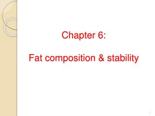 Chapter 6: Fat composition & stability