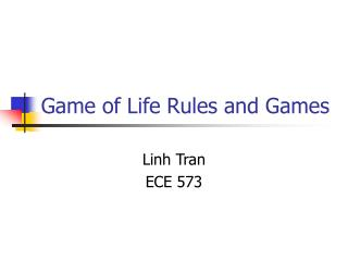 Game of Life Rules and Games