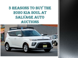 3 Reasons to Buy the 2020 Kia Soul at Salvage Auto Auctions