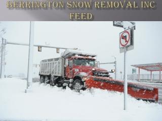 BERRINGTON SNOW REMOVAL INC FEED