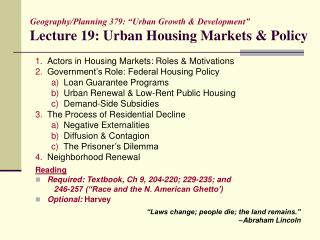 "Geography/Planning 379: ""Urban Growth & Development"" Lecture 19: Urban Housing Markets & Policy"