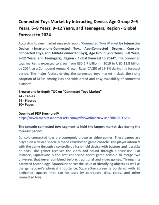 Connected Toys Market by Interacting Device, Age Group 2–5 Years, 6–8 Years, 9–12 Years, and Teenagers, Region - Global