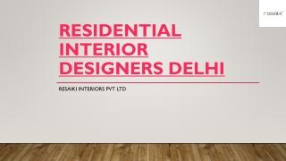Residential Interior Designers Delhi