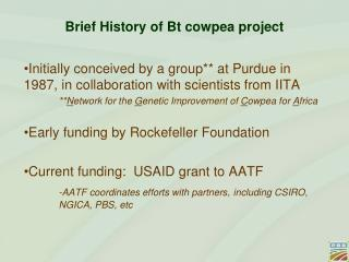 Brief History of Bt cowpea project