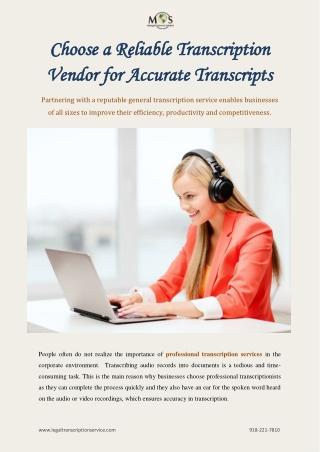 Choose a Reliable Transcription Vendor for Accurate Transcripts