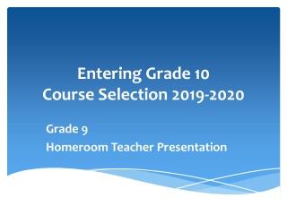 Entering Grade 10 Course Selection 2019-2020