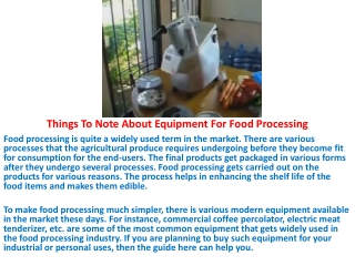 Things To Note About Equipment For Food Processing
