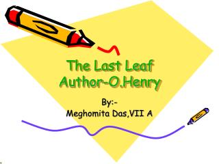 The Last Leaf Author-O.Henry