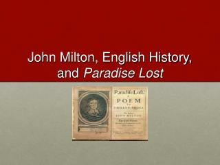 John Milton, English History,  and  Paradise Lost