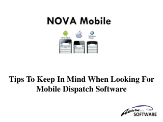 Tips To Keep In Mind When Looking For Mobile Dispatch Software
