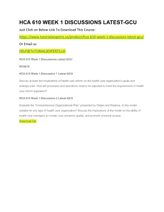 HCA 610 WEEK 1 DISCUSSIONS LATEST-GCU
