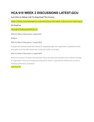 HCA 610 WEEK 2 DISCUSSIONS LATEST-GCU